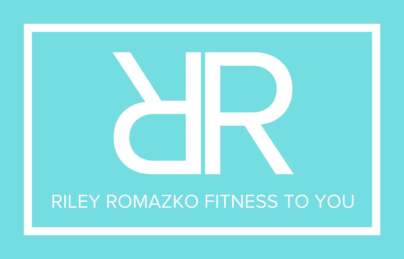 Riley Romazko Fitness to You